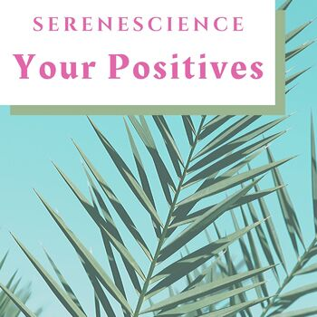 Your Positives