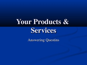 Your Products & Services