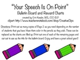 """""""Your Speech is on Point"""" Bulletin Board and Reward Charts"""