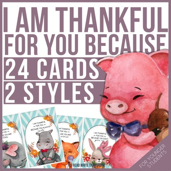 Your Teacher Is Thankful For You - 24 cards for younger students
