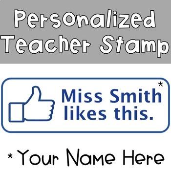 Your Teacher Likes This Stamp! {CUSTOM}