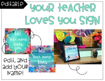 Your Teacher Loves You Sign