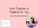 Your Teacher is Thankful for You