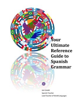 Your Ultimate Reference Guide to Spanish Grammar
