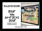 Your Vibe Attracts Your Tribe Bulletin Board