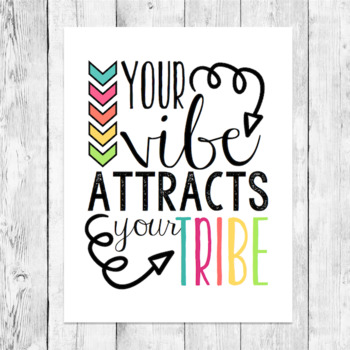 photo about Printable Word Art identified as Your Vibe Draws in Your Tribe Motivational Phrase Artwork Clroom Poster Printable