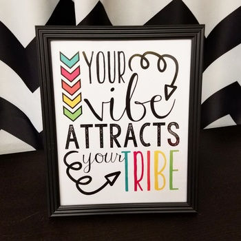 Your Vibe Attracts Your Tribe Motivational Word Art Classroom Poster Printable