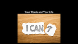 Your Words - Your Life