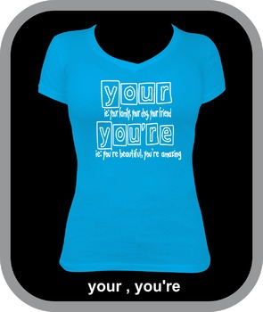 Your,You're, You are : Grammar Teacher Shirts