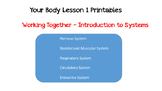 Your body - Systems Lesson 1
