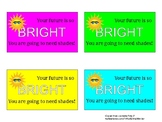 Your future is so bright gift tag