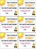 Your future's so bright tags
