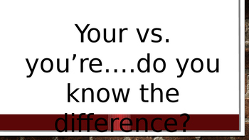 Your vs. you're practice