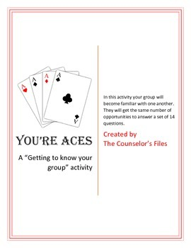 You're Aces.  A Lesson Plan on Making friends. Great for Groups