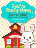 You're Finally Here! {Back to School Literacy and Math Activities}
