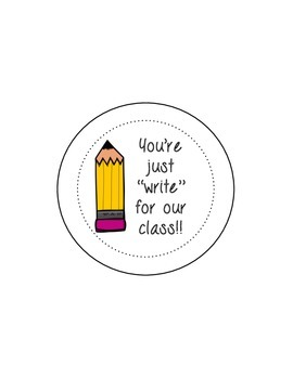 You're Just Write For Our Class Pencil Topper