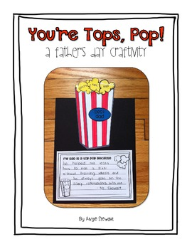 You're Tops, Pop! A Father's Day Craftivity