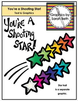 You're a Shooting Star! - Star Clipart - Graphics