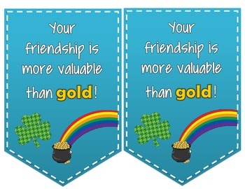 You're friendship is more valuable than gold: St. Patrick's Day Tag