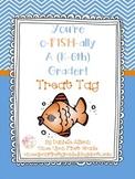 You're o-FISH-ally a K-6th Grader Treat Tag
