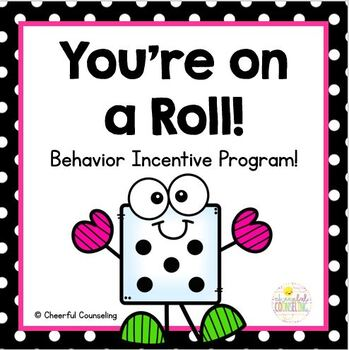 You're on a roll: Behavior Tracking & Incentive Program