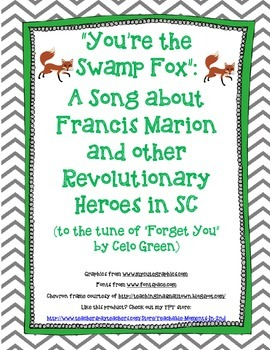 You're the Swamp Fox: A Song about Francis Marion