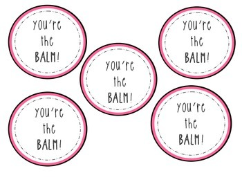 picture regarding You're the Balm Teacher Free Printable titled Youre The Balm Worksheets Schooling Materials TpT