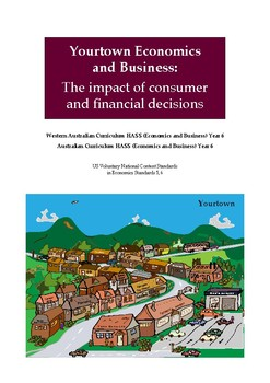 Yourtown Economics and Business - Impact of Consumer Decisions (Year 6)