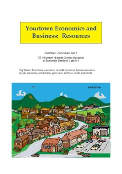 Yourtown Economics and Business - Resources (Year 5)