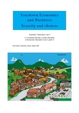 Yourtown Economics and Business - Scarcity and Choices (Year 5)