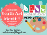 Youth Art Month Ideas and Activities -Editable