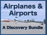 Airplane Flight and Airport Tour  Discovery Bundle—Early Grades