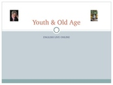 EFL/ESL Discussion:  Youth & Old Age