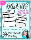 Youtube (Tutorial) Video Planning Sheet