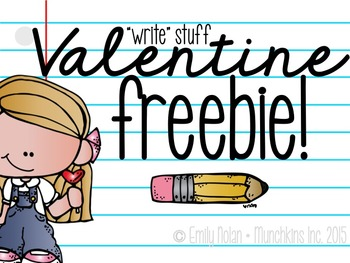 You've Got the WRITE Stuff, Valentine! FREEBIE!