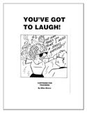 You've Got to Laugh ( 48 Cartoons for Teachers)