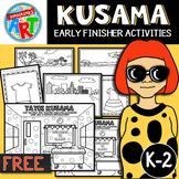 Yoyoi Kusama Early Finisher Activities FREE