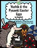 Yozhik and the Pysanki Easter Eggs ENGLISH Theme Pack Ukrainian Eggs