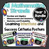 Yr 3 All Mathematic Strands Learning INTENTIONS & Success Criteria BUNDLED!