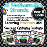 Yr 6 All Mathematic Strands Learning INTENTIONS & Success Criteria BUNDLED!