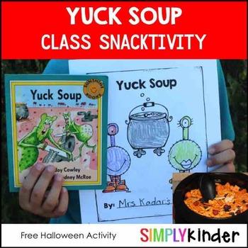 Yuck Soup Snack & Class Book