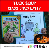 Yuck Soup Snack & Class Book {Simply Kinder}