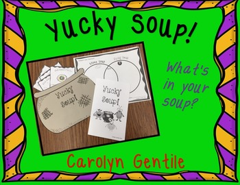 Yucky Soup!  Writing and Craft Activity