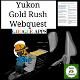 Yukon Gold Rush Webquest Printable and Google Apps