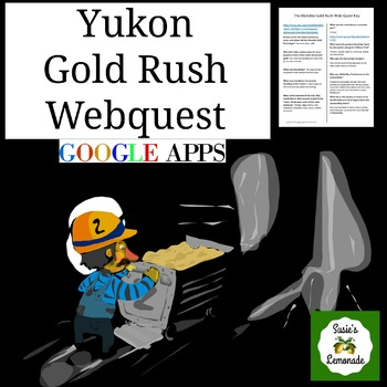 Yukon Gold Rush Webquest Printable and Google Apps