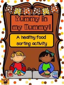 Yummy In My Tummy: a healthy and non healthy food sort