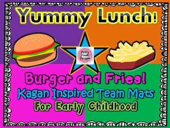 Yummy Lunch! Burger and Fries Kagan Inspired Team Mats