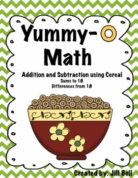 Yummy- O Math  Addition and Subtraction using Cereal
