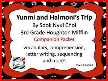 Yunmi and Halmoni's Trip-- 3rd Grade houghton Mifflin--Companion Packet