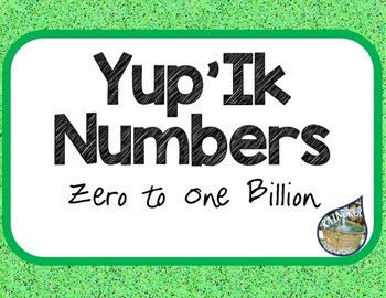 Yup'ik Numbers Zero to One Billion